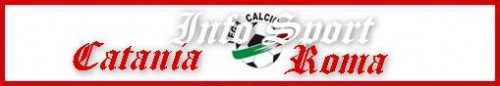 1 Diretta Streaming Serie A Catania Roma - Calcio in Streaming.jpg